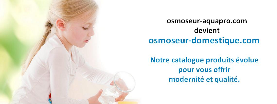 Osmoseur domestique osmose